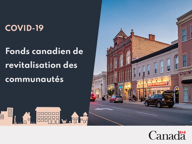 Le gouvernement du Canada lance le Fonds canadien de revitalisation des communautés, doté de 500 millions de dollars